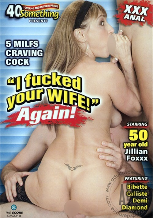 I Fucked Your Wife!  Again! image