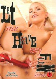 Let Me Have My Fun 5 Porn Movie