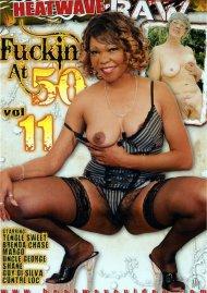 Fuckin At 50 #11 Porn Movie