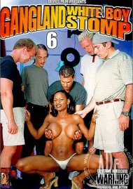 Gangland White Boy Stomp 6 Porn Movie