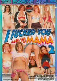 I Fucked You And Yo Mama 2 Porn Movie