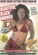 Beautiful Black Women Vol. 2 Porn Video