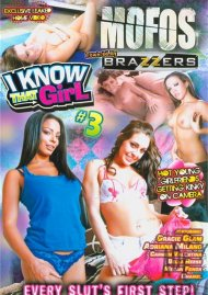 MOFOS: I Know That Girl 3 Porn Movie