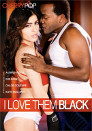 I Love Them Black Porn Movie