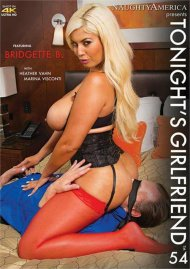 Tonights Girlfriend Vol. 54 Porn Movie