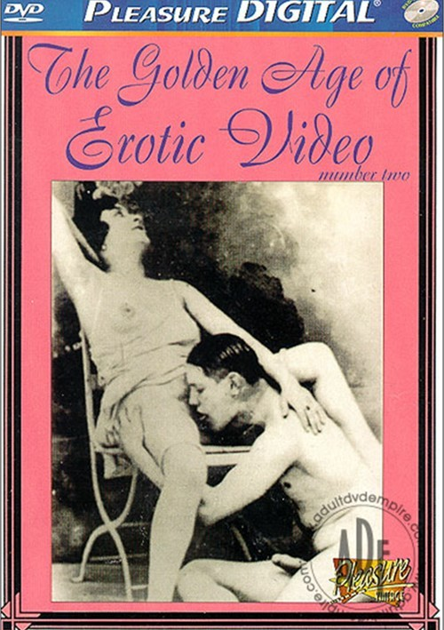 Golden Age of Erotic Video 2, The 572021 Pleasure Productions Classic