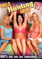 Girls Hunting Girls 10 Porn Movie