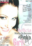 Belicia Wants To Become A PinkO Girl! Porn Movie