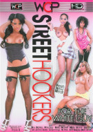 Street Hookers For The White Guy Porn Movie