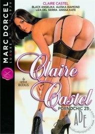 Claire Castel (Pornochic 23) (French) Porn Video