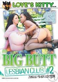 Big Butt Lesbian Club 2 Porn Movie