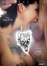 Down The Throat 2 Porn Video