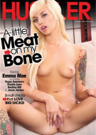 Little Meat On My Bone, A Porn Video