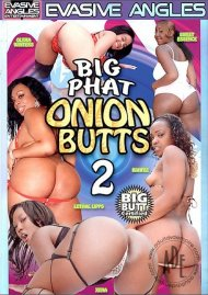 Big Phat Onion Butts 2 Porn Movie