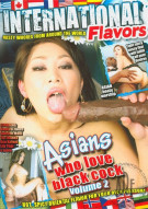 Asians Who Love Black Cock Vol. 2 Porn Video