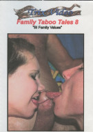 Family Taboo Tales 8:  BI Family Values Porn Video