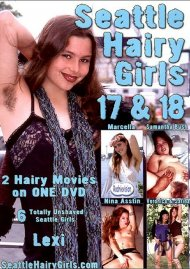 Seattle Hairy Girls 17 & 18 Porn Movie