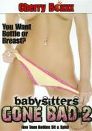 Babysitters Gone Bad #2 Porn Movie