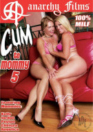 Cum To Mommy 5 Porn Movie