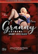 Granny Extreme Vol. 3: Granny Loves Black! Porn Movie