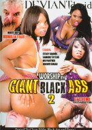 Worship My Giant Black Ass 2 Porn Video