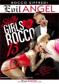 Slutty Girls Love Rocco 13 Porn Movie