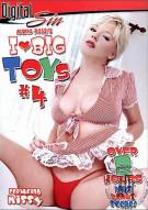 I Love Big Toys #4 Porn Movie
