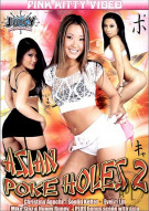 Asian Poke Holes 2 Porn Video