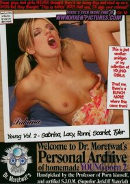 Dr. Moretwat's Homemade Porno: Young Vol. 2 Porn Video