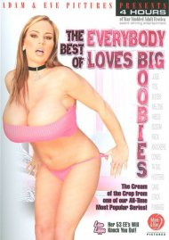 Best Of Everybody Loves Big Boobies, The Porn Movie