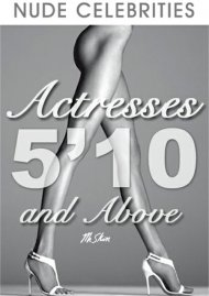 Actresses 5'10 and Above Porn Video