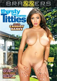 Thirsty For Some Titties DVD porn movie from Brazzers.