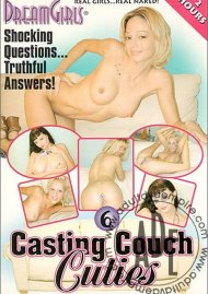 Dream Girls: Casting Couch Cuties 6 Porn Movie