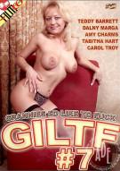 G.I.L.T.F (Grannies Id Like To Fuck) #7 Porn Movie