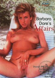 Barbara Dares Affairs Porn Movie