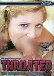 Throated #22 Porn Movie