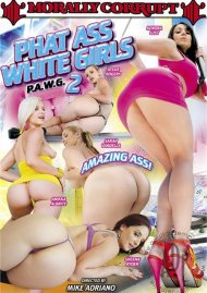 Phat Ass White Girls 2 Porn Movie