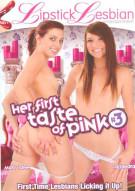 Her First Taste Of Pink #3 Porn Movie