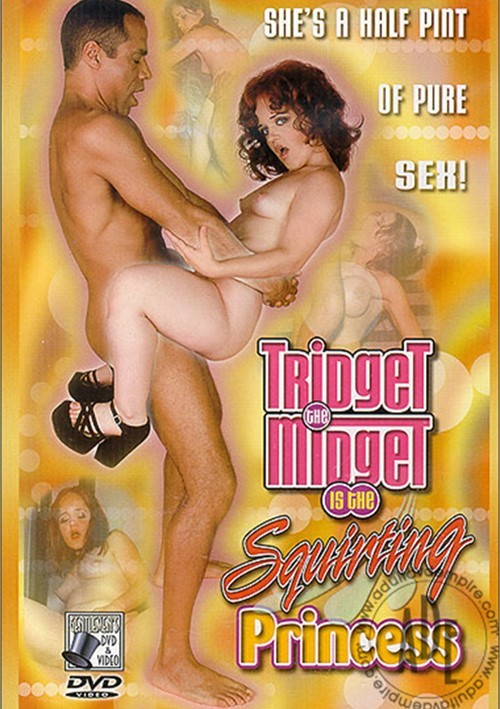 Tridget The Midget Is The Squirting Princess