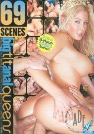 69 Scenes: Big Tit Anal Queens Porn Movie