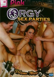 Orgy Sex Parties Vol. 3 Porn Movie