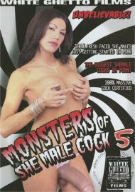 Monsters of She-Male Cock 5 Porn Video