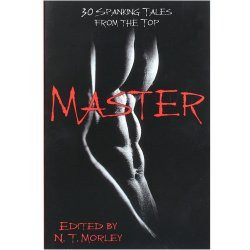 Master/Slave: 30 Spanking Tales from Both Sides Sex Toy