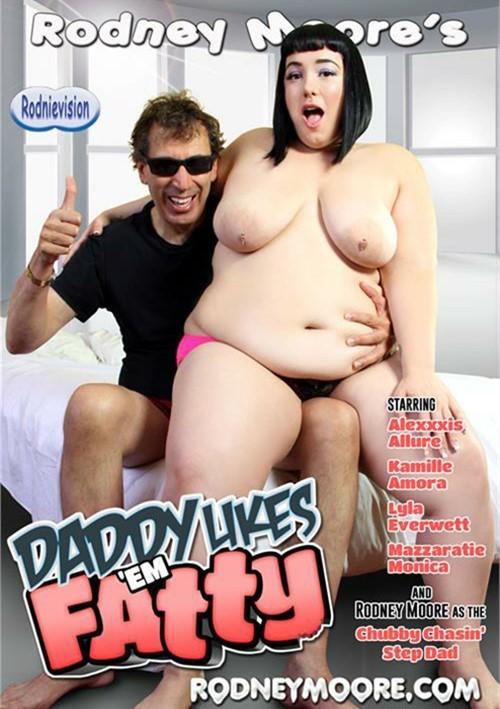 Daddy Likes 'Em Fatty Star showcase Gonzo BBW