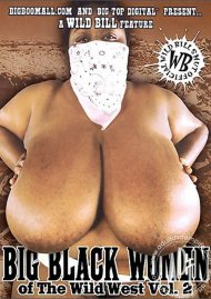 Big Black Women of the Wild West Vol. 2 Porn Movie