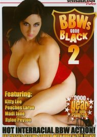 BBWs Gone Black 2 Porn Movie