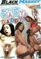Iz You My Baby Daddy? Porn Movie