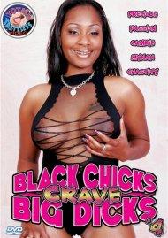 Black Chicks Crave Big Dicks 4 Porn Video