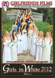 Girls In White 2012 Part 1 Porn Movie