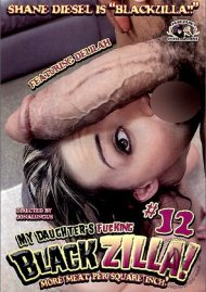 My Daughters Fucking Blackzilla #12 Porn Movie